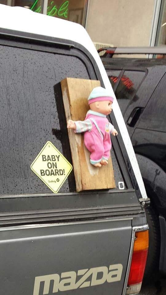 The classic literal baby on board is sure to get a laugh or two.