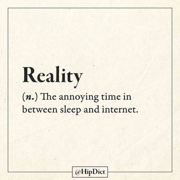 The definition of reality.