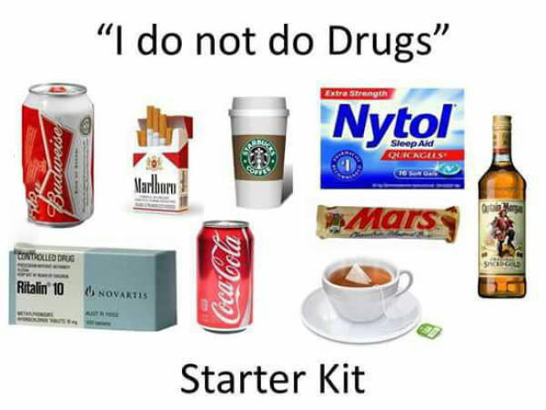 The 'I do not do drugs' starter kit.