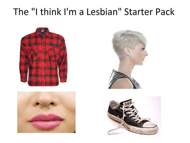 The 'I think I'm a lesbian' starter pack.