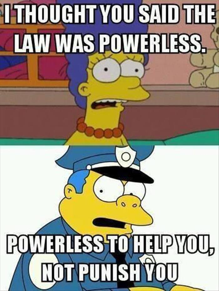 The law is powerless.