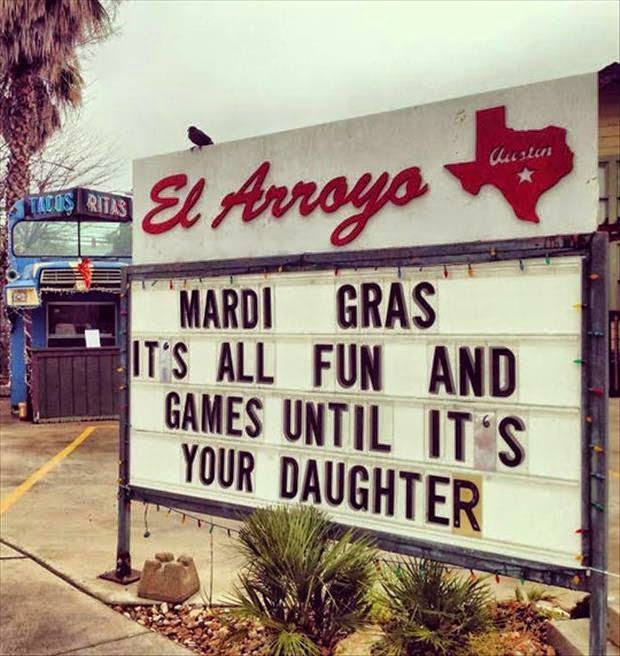 Mardis Gras. It's all fun and games.
