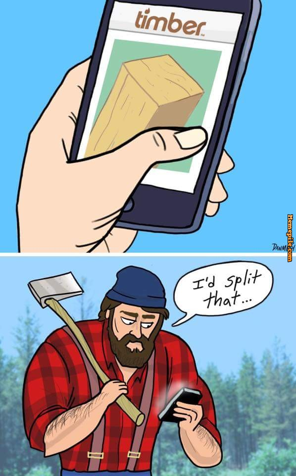 Timber: Exciting new dating app for lumberjacks.