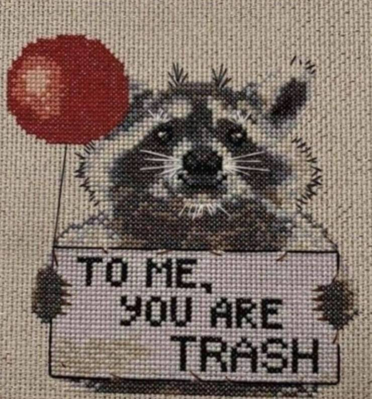 To me, you are trash.