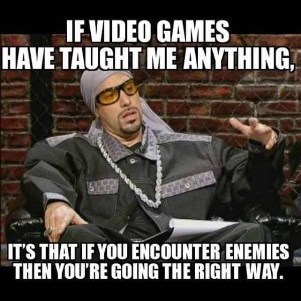 What video games have taught us.