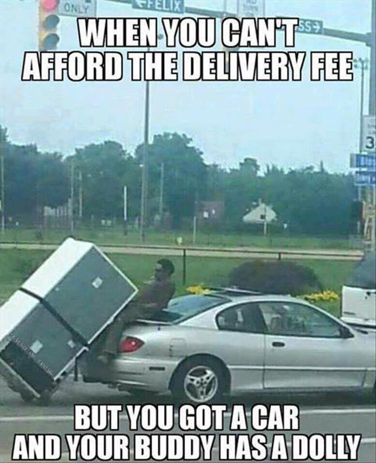 When you can't afford the delivery fee...