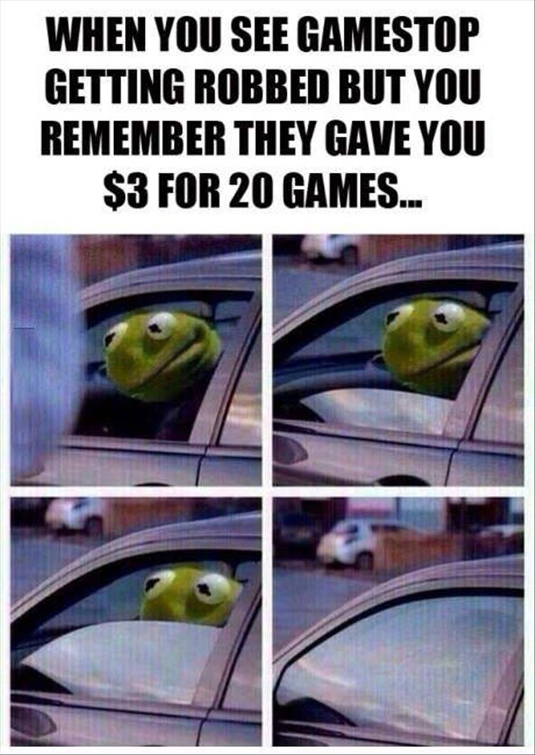 When you see GameStop getting robbed...