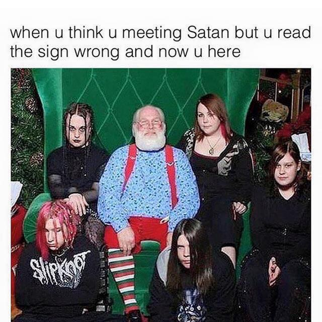 When you think you're meeting Satan, but read the sign wrong.