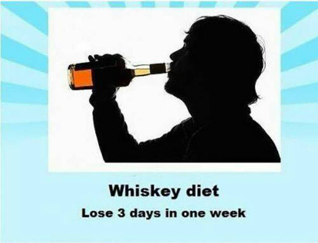 Whiskey diet.