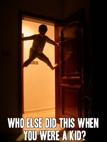 Who else did this when you were a kid?