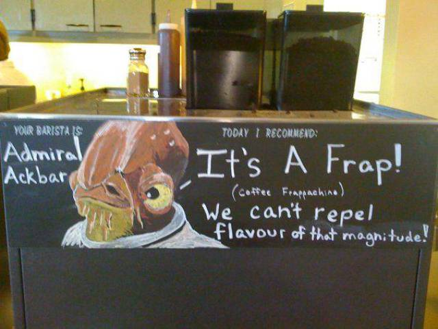 Your barista is Admiral Ackbar.